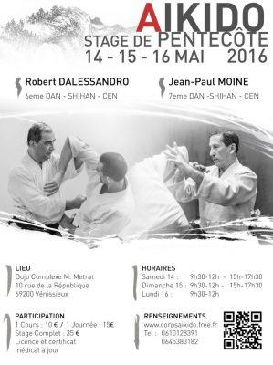 CORPS Aikido - M METRAT - Vénissieux - stage pentecôte 2016 - Jean-paul MOINE Shihan Robert DALESSANDRO Shihan - affiche